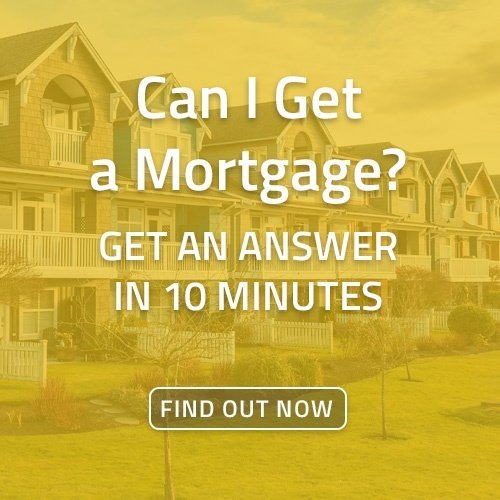 Can I get a mortgage? Find out now.