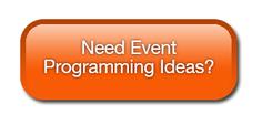 Need Event Programming Ideas?