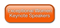 Exceptional WomenKeynote Speakers