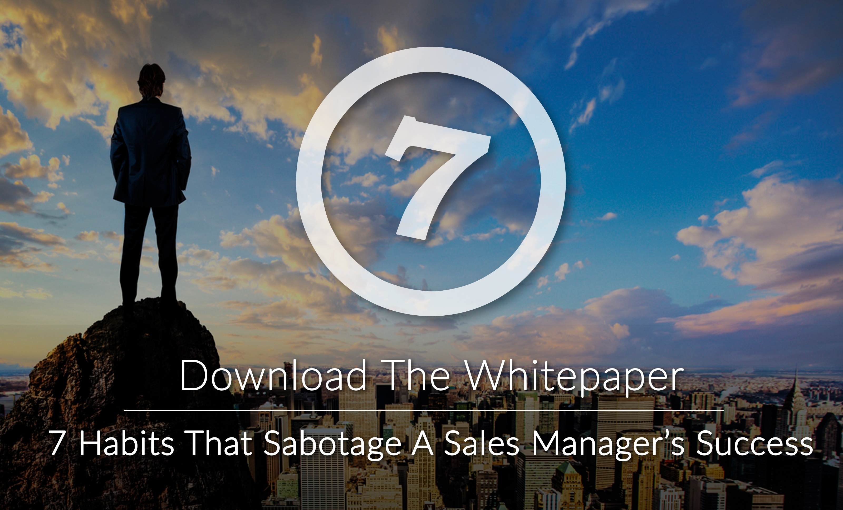 7 Habits That Sabotage A Sales Manager's Success