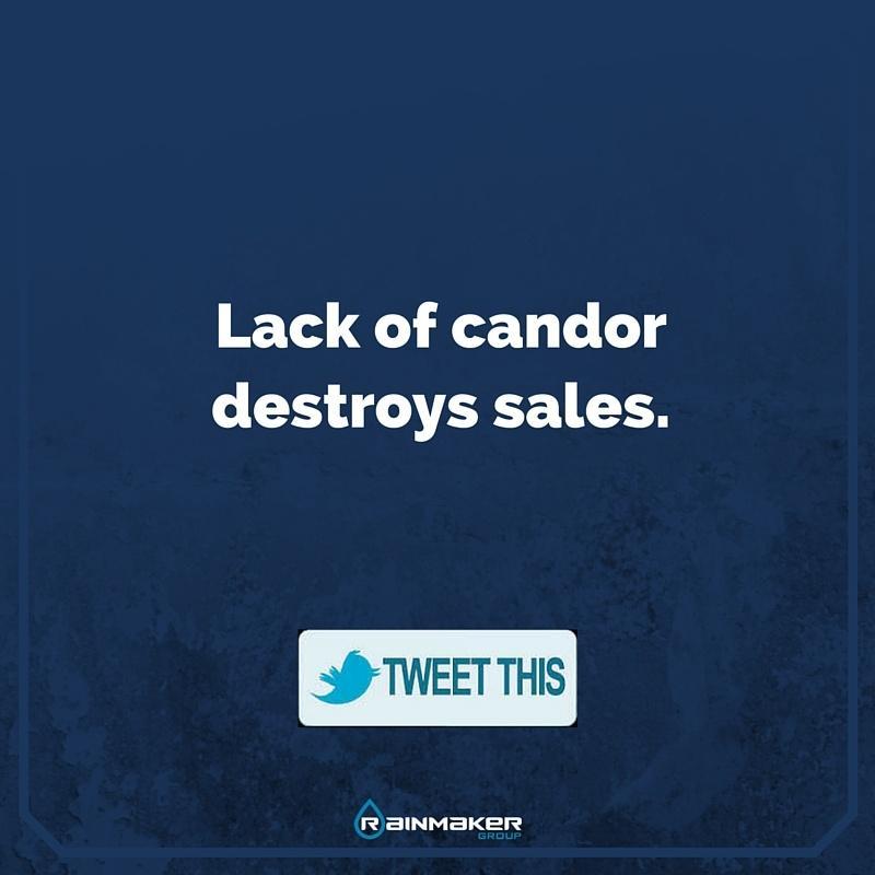 Lack of candor destroys sales