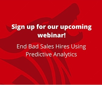 Sign up for our upcoming webinar - Sales Hiring Beyond Behaviors - The Essential Motivators Combination