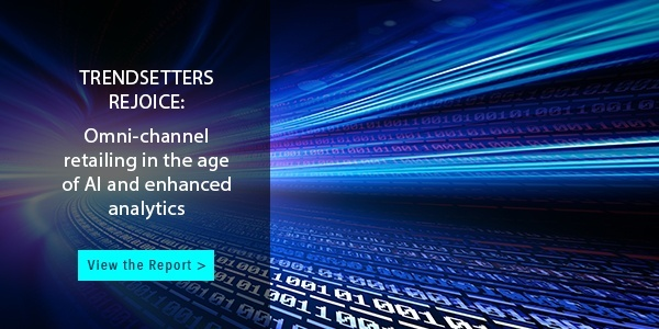 Trendsetters Rejoice: Omni-channel Retailing in the Age of AI and Enhanced Analytics