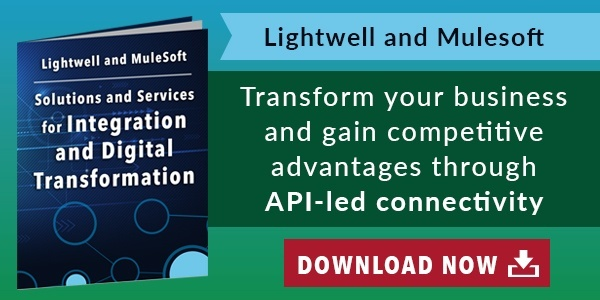 Lightwell and MuleSoft Solutions for Integration and Digital Transformation