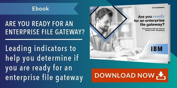 Are You Ready for an Enterprise File Gateway_CTA Large