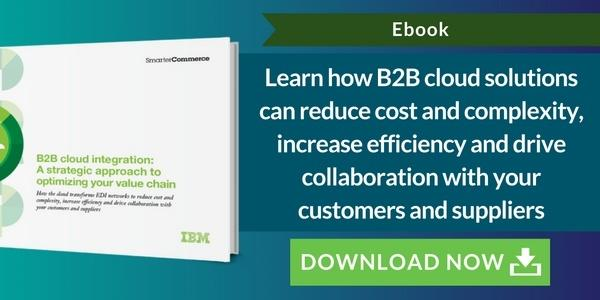 B2B Cloud Integration: A strategic approach to optimizing you value chain