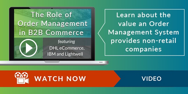 The Role of Order Management in B2B Commerce