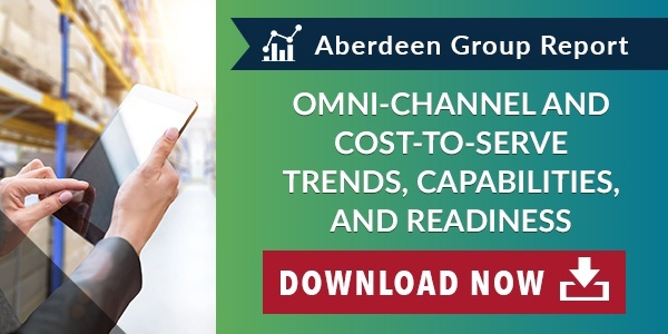 Omni-Channel and Cost-to-Serve Trends, Capabilities, and Readiness