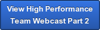 Want to build High Performance Teams? Watch this webinar that is part 2 of a two part series.