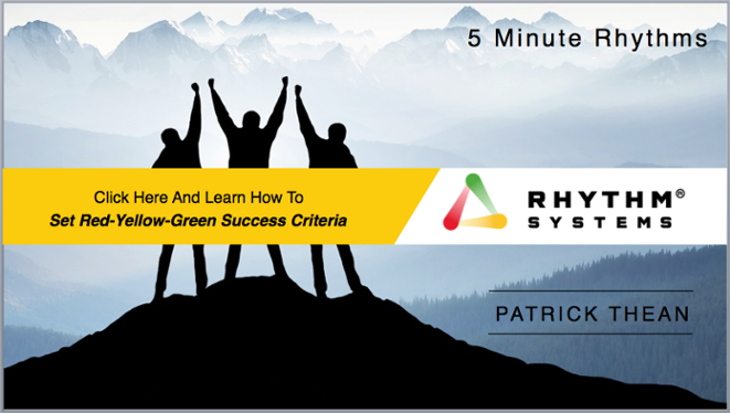 5 Minute Rhythm-Set Red Yellow Green Success Criteria