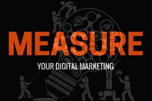 Measure your digital marketing