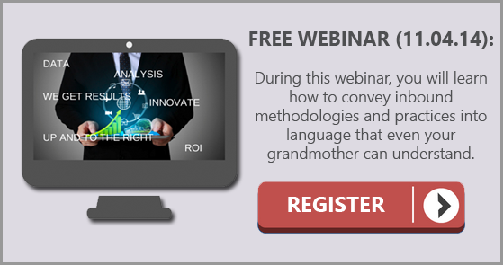 Click here to check out our webinar on reducing buzzwords to increase understanding of inbound marketing.