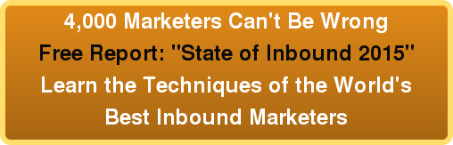 """4,000 Marketers Can't Be Wrong Free Report: """"State of Inbound 2015"""" Learn the Techniques of the World's Best Inbound Marketers"""