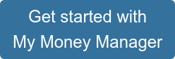 Get started with My Money Manager