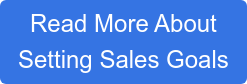 Read More About  Setting Sales Goals