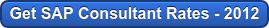 Get SAP Consultant Rates - 2012