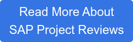 Read More About  SAP Project Reviews