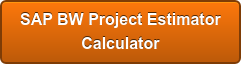 SAP BW Project Estimator Calculator