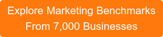 Discover Marketing Benchmarks From 7,000 Businesses