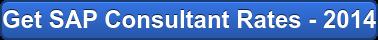 Get SAP Consultant Rates - 2014