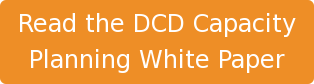 Read the DCD Capacity Planning White Paper