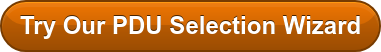 Try Our PDU Selection Wizard