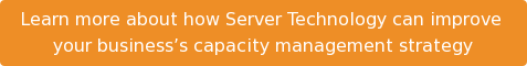 Learn more about how Server Technology can improve  your business's capacity management strategy