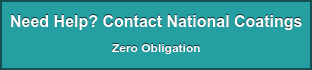 Need Help? Contact National Coatings Zero Obligation