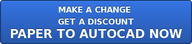 MAKE A CHANGE  GET A DISCOUNT PAPER TO AUTOCAD NOW