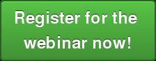 Register for the  webinar now!