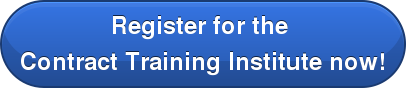 Register for the  Contract Training Institute now!