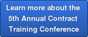 Learn more about the  5th Annual Contract  Training Conference