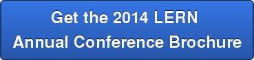 Get the 2014 LERN  Annual Conference Brochure