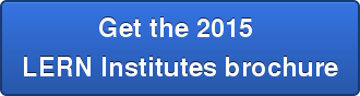 Get the 2015  LERN Institutes brochure