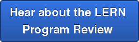 Hear about the LERN  Program Review