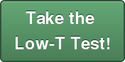 Take the  Low-T Test!