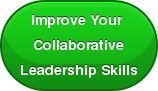 Improve Your  Collaborative Leadership Skills