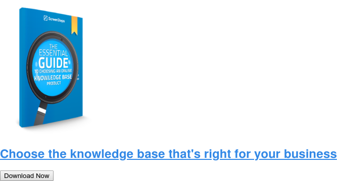Choose the knowledge base that's right for your business Download Now