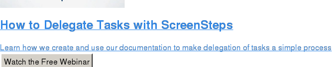 How to Delegate Tasks with ScreenSteps  Learn how we create and use our documentation to make delegation of tasks a  simple process Watch the Free Webinar