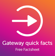 Gateway Quick Facts Factsheet