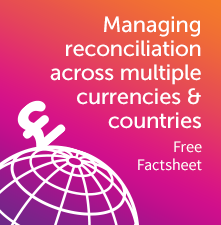Managing reconciliation across multiple currencies and countries