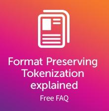 Format Preserving Tokenisation FAQ