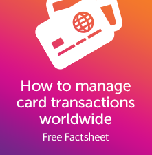 How to manage card transactions worldwide