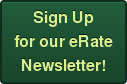 Sign Up for our eRate Newsletter!