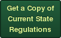 Get a Copy of Current State Regulations