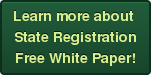 Learn more about  State Registration Free White Paper!
