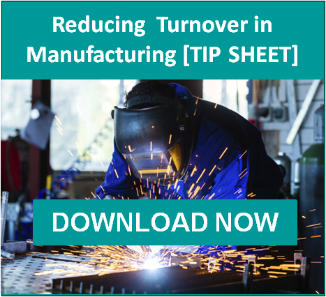 Reducing Turnover in Manufacturing