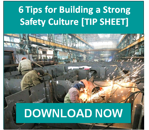 6 Tips to Building a Strong Safety Culture