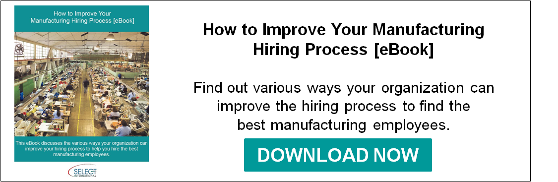 How to Improve Your Manufacturing Hiring Process