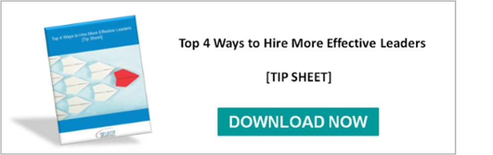 Top 4 Ways to Hire More Effective Leaders